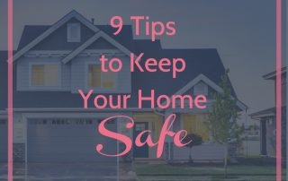 9-tips-to-keep-your-home-safe-blog-www-specialagentheather-me
