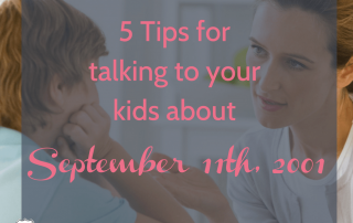 Tips for talking to your kids about Sept 11
